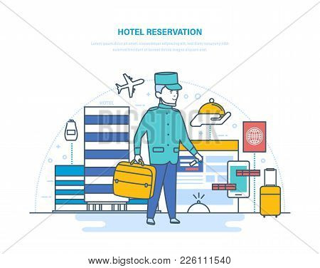 Online Hotel Reservation, Room In Hotel. Services For Delivery Of Luggage, Room Service, Entry And P