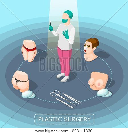Plastic Surgery Design Concept With Doctor In Medical Suit Surgical Instruments And Body Parts For C