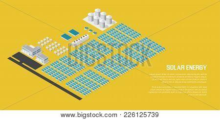 Isometric Solar Power Plant. Solar Panels With Control Buildings. 3d Concept Of Renewable Energy.