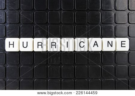 Hurricane Text Word Title Caption Label Cover Backdrop Background. Alphabet Letter Toy Blocks On Bla