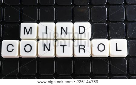 Mind Control Text Word Title Caption Label Cover Backdrop Background. Alphabet Letter Toy Blocks On