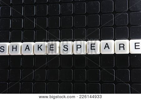 Shakespeare Text Word Title Caption Label Cover Backdrop Background. Alphabet Letter Toy Blocks On B