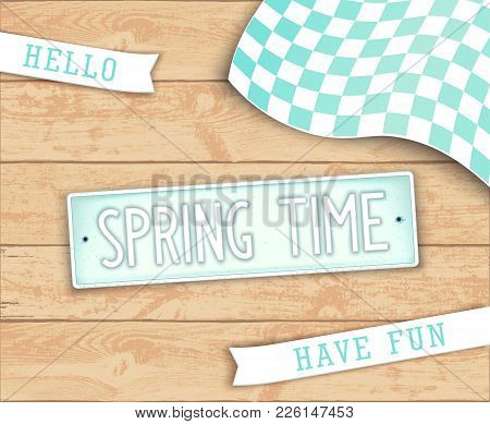 Hello Spring Time. Creative Design Elements. Label In Style Car License Plate. Top View. Vector Illu