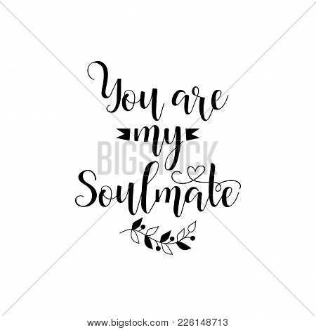 You My Soulmate Vector Photo Free Trial Bigstock