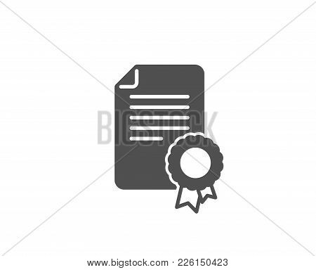 Certificate Medal Simple Icon. Diploma Achievement Symbol. Document With Approved Badge Sign. Qualit