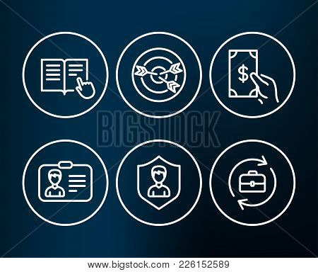 Set Of Receive Money, Security Agency And Read Instruction Icons. Targeting, Identification Card And