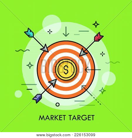 Arrows Flying Towards Shooting Target With Dollar Coin In Center. Market Goal Achievement Concept. M