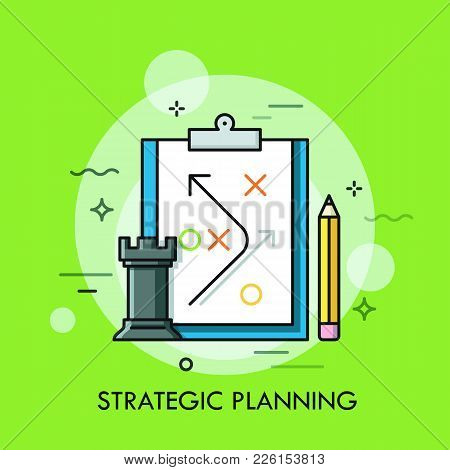 Rook Chess Piece, Pencil And Strategic Plan Drawn On Paper Sheet. Planning Of Business Strategy And