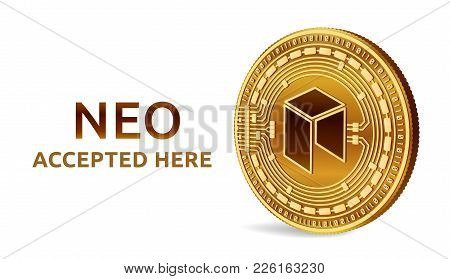 Neo. Accepted Sign Emblem. Crypto Currency. Golden Coin With Neo Symbol Isolated On White Background