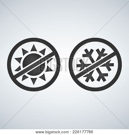 Stop Or Ban Sign. Snow With Sun Icon. Vector Illustration Isolated On White Background