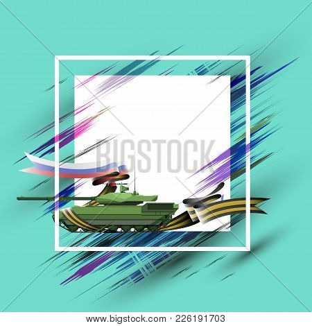 Background With The Tank On February 23, May 9, The Day Of Soldiers, Banner - Vector Eps10