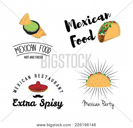 Mexican Traditional Food Set With Text Message, Burrito, Tacos, Chili, Tomato, Nachos. Vector Vintag