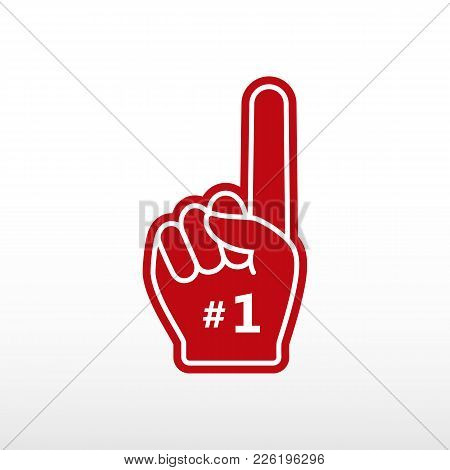 Foam Finger. Number 1, Glove With Finger Raised Flat, Fan Hand. Vector Icon.