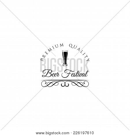 Hand Drawn Beer Emblem With Glass Full Of Craft Beer, Lager, Ale, Stout Vector Image. Logo For Festi