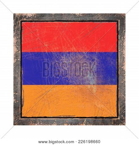 3d Rendering Of An Armenia Flag Over A Rusty Metallic Plate Wit A Rusty Frame. Isolated On White Bac