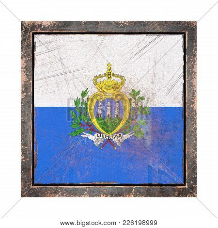 3d Rendering Of A San Marino Flag Over A Rusty Metallic Plate Wit A Rusty Frame. Isolated On White B