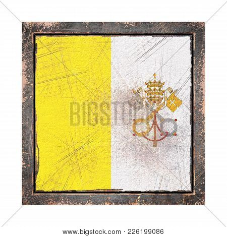 3d Rendering Of A Vatican Flag Over A Rusty Metallic Plate Wit A Rusty Frame. Isolated On White Back