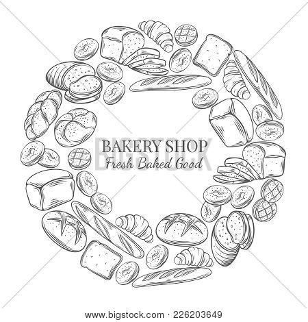 Food Template Round Frame And Page Design For Bakery . Hand Drawn Sketch Rye And Wheat Bread, Croiss