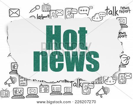 News Concept: Painted Green Text Hot News On Torn Paper Background With  Hand Drawn News Icons