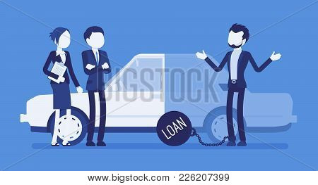 Overdue Car Loan. Unhappy Customer And Agents, Borrowed Money Unlikely To Be Paid, Heavy Load To Car