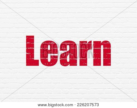 Learning Concept: Painted Red Text Learn On White Brick Wall Background