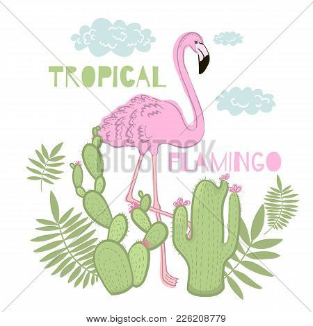 Print Vector Tropical Flamingo. Leaves And Cactus.