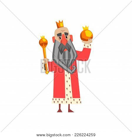 Funny King Character In Red Mantle Holding Orb And Scepter Cartoon Vector Illustration On A White Ba