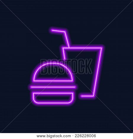 Neon Icon Of Hamburger And Drink On Black Background. Food, Fast Food Cafe, Catering. Information Si
