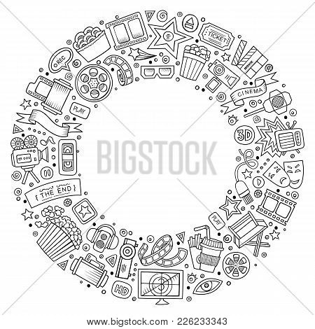 Sketchy Vector Hand Drawn Set Of Cinema Cartoon Doodle Objects, Symbols And Items. Round Frame Compo
