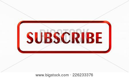 Subscribe Button. Web Site Button. 3d Rendering