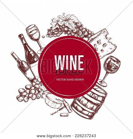 Wine Set. Vector Hand Drawn Elements Including Wine Glass, Bottle, Grape, Vineyard Landscape, Cheese