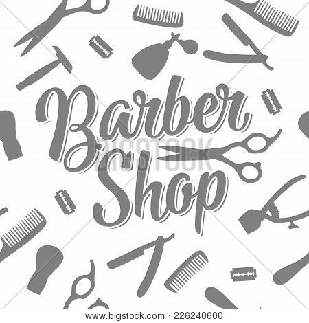 Seamless Pattern Set Tool For Barbershop With Comb, Razor, Shaving Brush, Scissors And Bottle Spray.