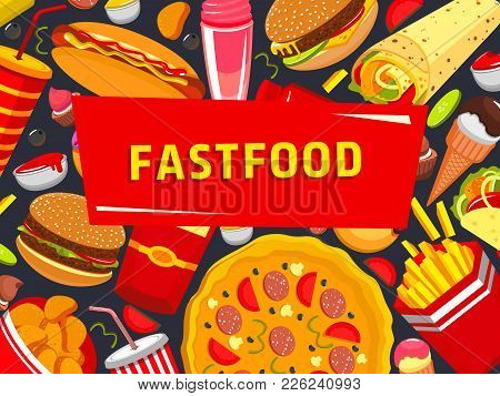 Fast Food Burgers, Sandwiches And Pizza Poster For Cafe Takeaway Or Fastfood Restaurant And Cafe Bis