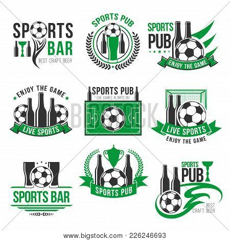 Soccer Bar Icons Templates. Vector Labels Of Sports Game Pub For Live Games Championship Of Beer Dri