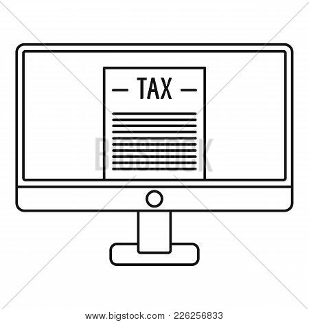 Tax By Computer Icon. Outline Illustration Of Tax By Computer Vector Icon For Web