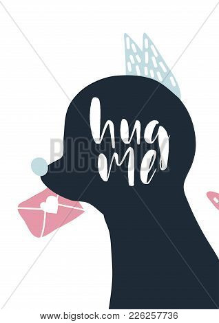 Card With Calligraphy Lettering Hug Me. Vector Illustration With Sillhouette Of Animal In Scandinavi