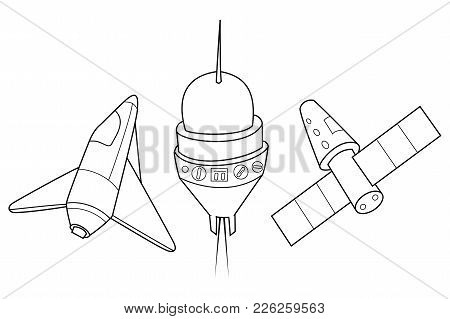 Rocket, Shuttle And Spaceship Vector Illustration. A Set Of Space Ships. Coloring Book.