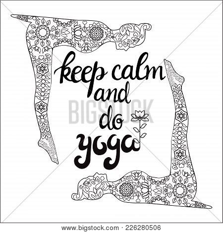 Yoga And Meditation Concept Background With Text Keep Calm And Do Yoga. Illustration With Yoga Poses