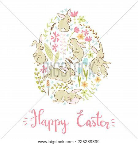 Vector Sweet Bunnies, Flowers And Branches, Easter Cute Card Template, Egg. Pastel Colors. Sketchy S