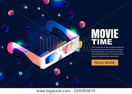 Vector Glowing Neon Cinema, Movie Illustration. 3D Glasses In Isometric Style On Abstract Night Cosm