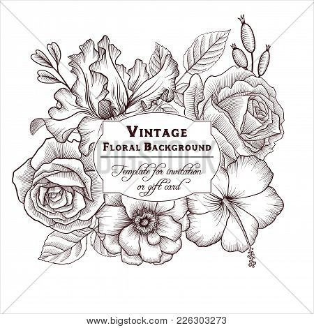 Vintage Vector Floral Frame In Victorian Style With Flowers, Hand Drawn Design Template