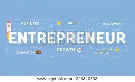 Entrepreneur Concept Illustration. Idea Of Venture, Business And Career.