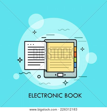 Electronic Book. Concept Of Modern Electronical Device Or Mobile Gadget For Reading, E-book With Mon