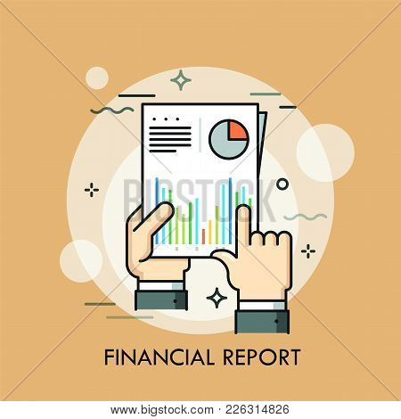 Human Hands Holding Paper Document With Diagrams And Graphs On It. Concept Of Financial Or Statistic