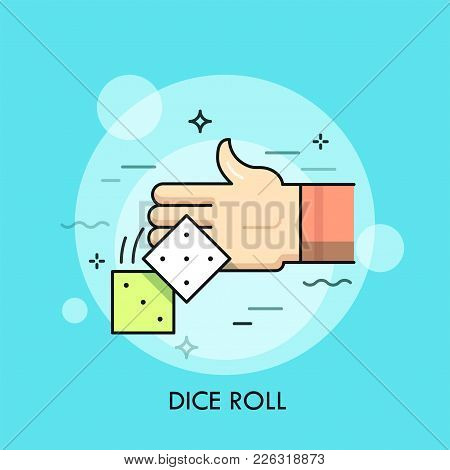 Human Hand Throwing Pair Of Cubes With Dots. Concept Of Dice Roll, Tabletop Or Board Game Playing, G
