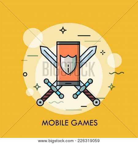 Smartphone Or Phone With Shield On Screen Against Crossed Swords On Background. Concept Of Mobile St