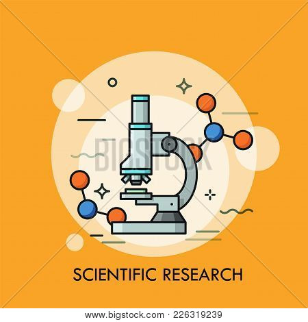 Microscope Surrounded By Molecular Structures. Concept Of Scientific Research, Genetic Testing, Bioc