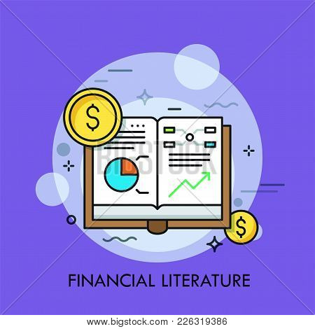 Opened Book With Graphs, Diagrams And Dollar Coins. Concept Of Financial Literature, Economical Stud