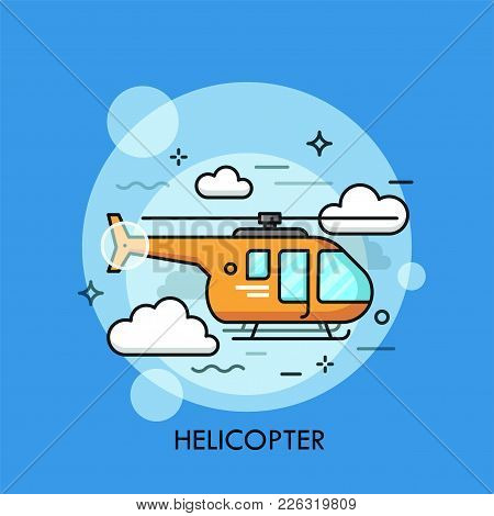 Orange Helicopter Flying Through Clouds. Rotor Vehicle, Modern Passenger Aircraft Or Rotorcraft, Avi