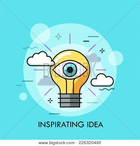Glowing Light Bulb With Human Eye Inside. Concept Of Inspiring Idea, Creative Vision, Inspiration, C